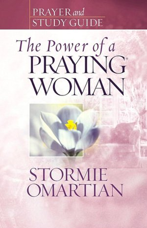 Free ebook downloads on computers The Power of a Praying Woman Prayer and Study Guide 9780736919876