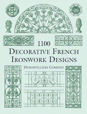 Download free pdf books for ipad 1100 Decorative French Ironwork Designs English version