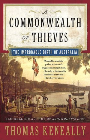 A Commonwealth of Thieves - Thomas Keneally (Unabridged)