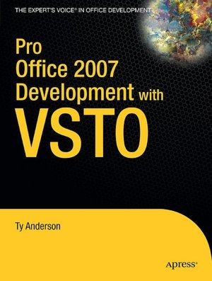 Pro Office 2007 Development with VSTO