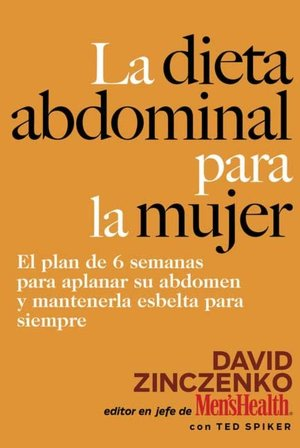 La dieta abdominal para la mujer (The Abs Diet for Women)