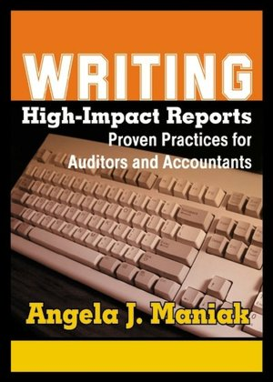 Qacyfopelys soup writing high impact reports proven practices for auditors and accountants fandeluxe Choice Image