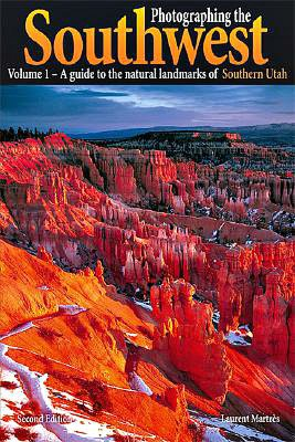 Ebook pdf format download Photographing the Southwest Volume 1: Southern Utah PDB