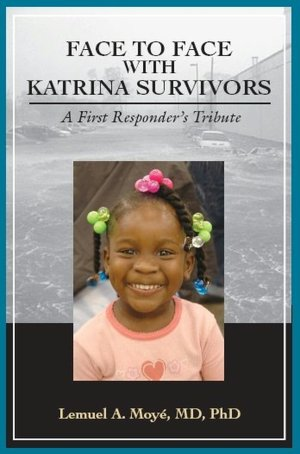 Face to Face with Katrina Survivors A First Responder's Tribute cover