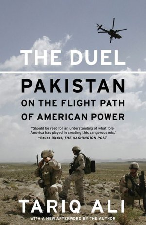 Free full ebooks download The Duel: Pakistan on the Flight Path of American Power (English literature) DJVU iBook RTF by Tariq Ali