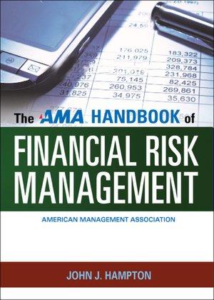 The AMA Handbook of Financial Risk Management