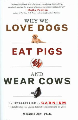 Endrtimes Why We Love Dogs Eat Pigs And Wear Cows An