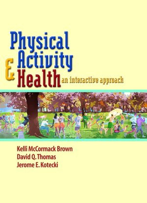 Physical Activity and Health An Interactive Approach cover