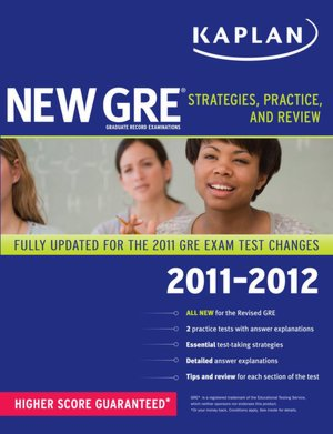 Download free french books pdf New GRE 2011-2012: Strategies, Practice, and Review RTF PDB PDF by Kaplan