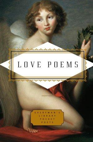 Love Poems (Everyman's Library Pocket Poets). Love Poems (Everyman's Library ...