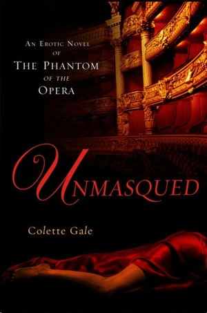 Ebooks free online or download Unmasqued: An Erotic Novel of The Phantom of The Opera