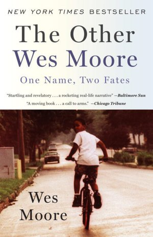 Free ebook or pdf download The Other Wes Moore: One Name, Two Fates