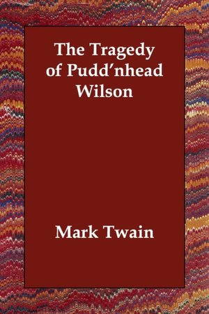 Tragedy Of Pudd'nhead Wilson