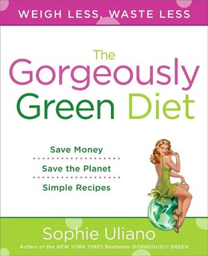 Book to download on the kindle The Gorgeously Green Diet English version