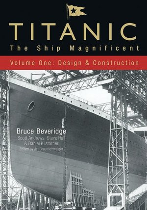 Titanic: The Ship Magnificent: Volume One