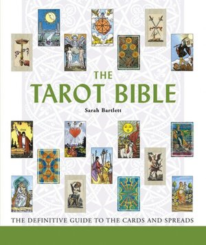 Download books for free on ipad The Tarot Bible: The Definitive Guide to the Cards and Spreads