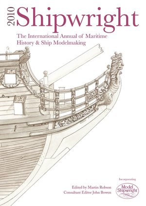 Ebook portugues downloads Shipwright 2010: The International Annual of Maritime History & Ship Modelmaking