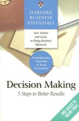 Decision Making: 5 Steps to Better Results