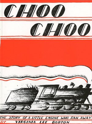 Choo Choo: The Story of a Little Engine Who Ran Away