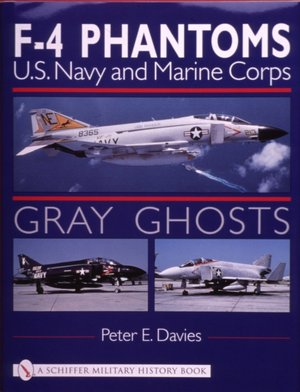 Gray Ghosts Us Navy and Marine Corps F 4 Phantoms cover