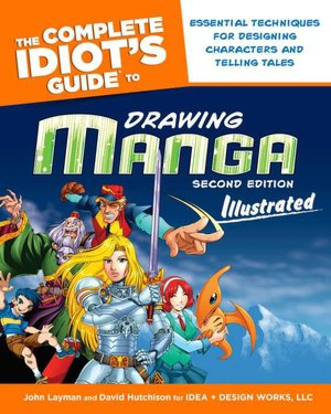 The Complete Idiot's Guide to Drawing Manga Illustrated, 2nd Edition