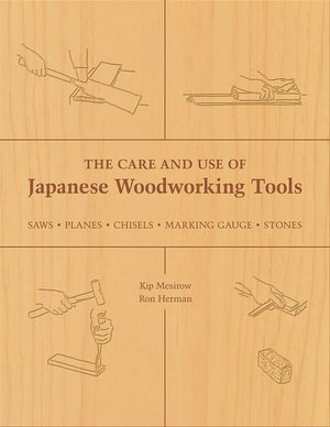 Google ebooks free download The Care and Use of Japanese Woodworking Tools: Saws, Planes, Chisels, Marking Gauges, Stones
