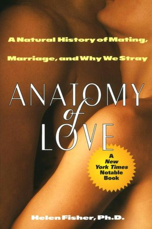 Books to download on kindle fire Anatomy of Love: The Mysteries of Mating, Marriage, and Why We Stray