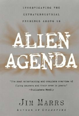 Free ebook downloads for smartphone Alien Agenda: Investigating the Extraterrestrial Presence Among Us 9780060955366 (English literature) ePub by Jim Marrs