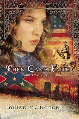 Then Came Faith
