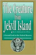 The Creature from Jekyll Island by G. Edward Griffin: Book Cover