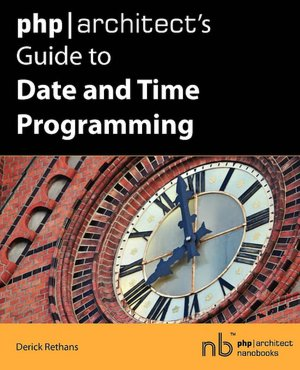 Php/Architect's Guide To Date And Time Programming