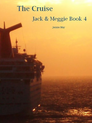 The Cruise: Jack & Meggie Book Four (spanking and ageplay)
