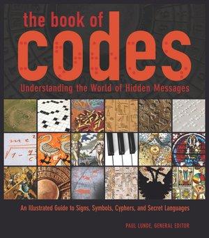 The Book of Codes: Understanding the World of Hidden Messages
