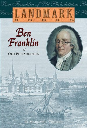Free downloads of ebooks pdf Ben Franklin of Old Philadelphia