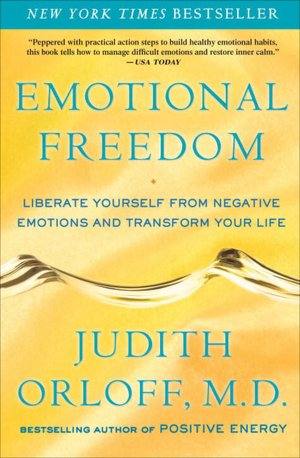 Book Emotional Freedom: Liberate Yourself from Negative Emotions and Transform Your Life