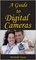 download A Guide To Digital Cameras book