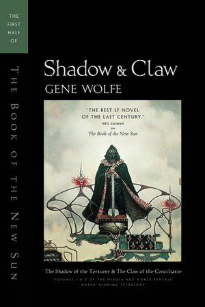 Shadow and Claw: The Shadow of the Torturer/The Claw of the Conciliator