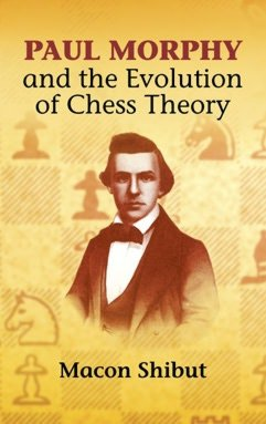 Free download ebooks pdf files Paul Morphy and the Evolution of Chess Theory