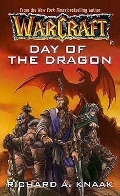 Day of the Dragon: Warcraft #1