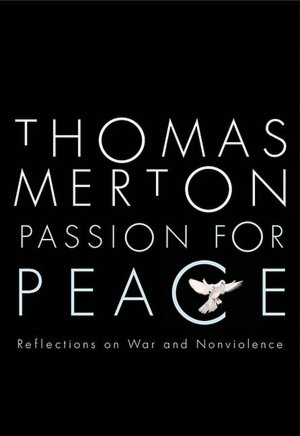 Passion for Peace: The Struggle for Non-Violence