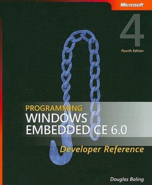 Programming Windows Embedded CE 6.0 Developer Reference