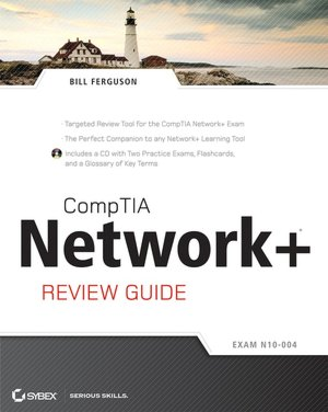 CompTIA Network+ Review Guide: (Exam: N10-004)