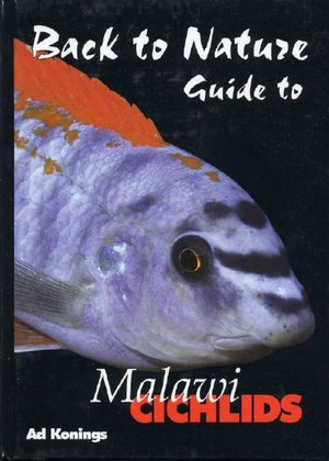Malawi Cichlids: Back to Nature Guide