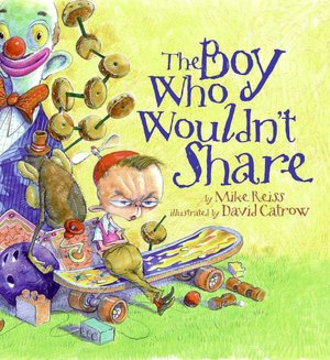 Boy Who Wouldn't Share