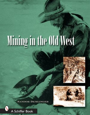 Mining in the Old West cover