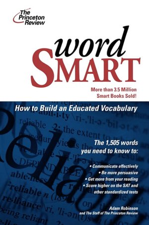 Word Smart: Building an Educated Vocabulary