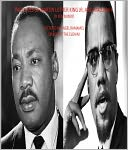 PAST LIVES OF MARTIN LUTHER KING JR. AND MALCOM X