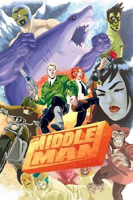 The Middleman: The Collected Series Indispensability