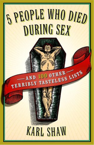Ipod books download 5 People Who Died During Sex: and 100 Other Terribly Tasteless Lists