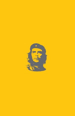 Che's Afterlife: The Legacy of an Image
